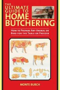Ultimate Guide to Home Butchering-